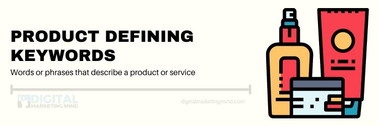 Product Defining Keywords